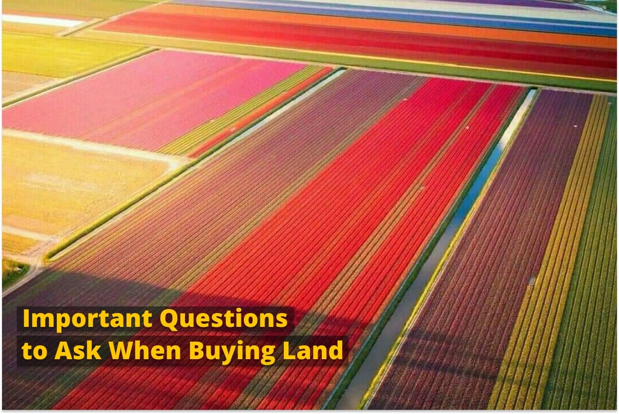 Important Questions to Ask When Buying Land
