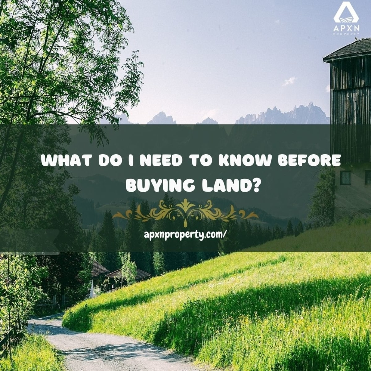 What do I need to before buying land?