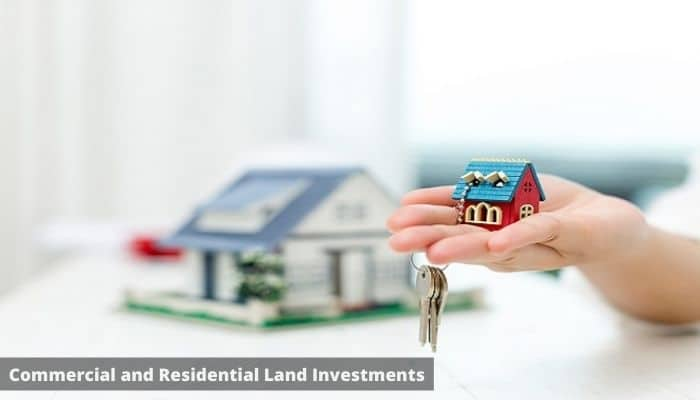 Commercial and Residential Land Investments