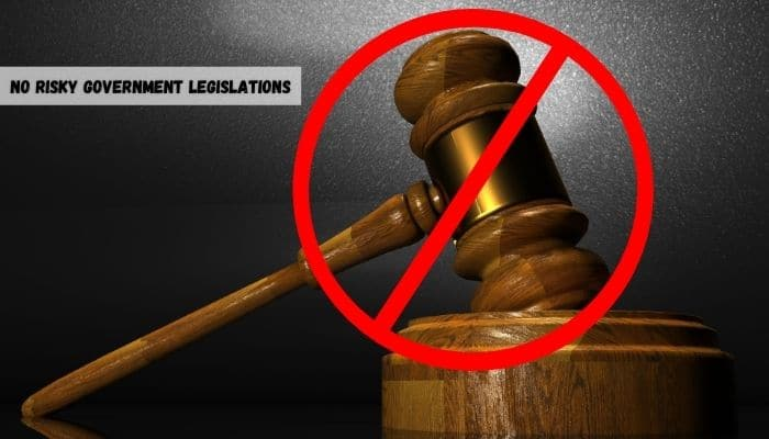No Risky Government Legislations